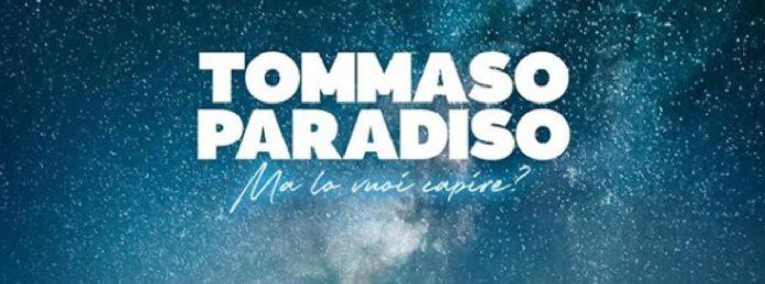Tommaso Paradiso - Ma lo vuoi capire