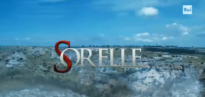 """Stasera in tv, 11 Agosto, continua """"Sorelle"""": la penultima puntata su Rai 1"""