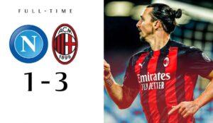 Napoli-Milan 1-3 |  Ibra il dominatore |  Diavolo ancora in vetta