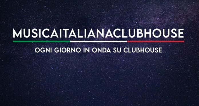 Musica italiana Clubhouse