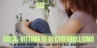 sofia, vittima cyberbullismo